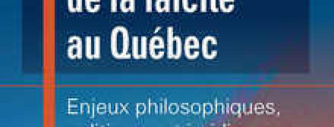Pour une reconnaissance de la laïcité au Québec.